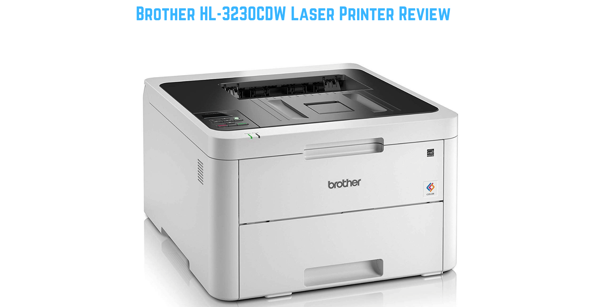 Brother Hl 3230cdw Laser Printer Review An Affordable Colour Laser Perfect For A Small Or Home Office Mighty Gadget Blog Uk Technology News And Reviews