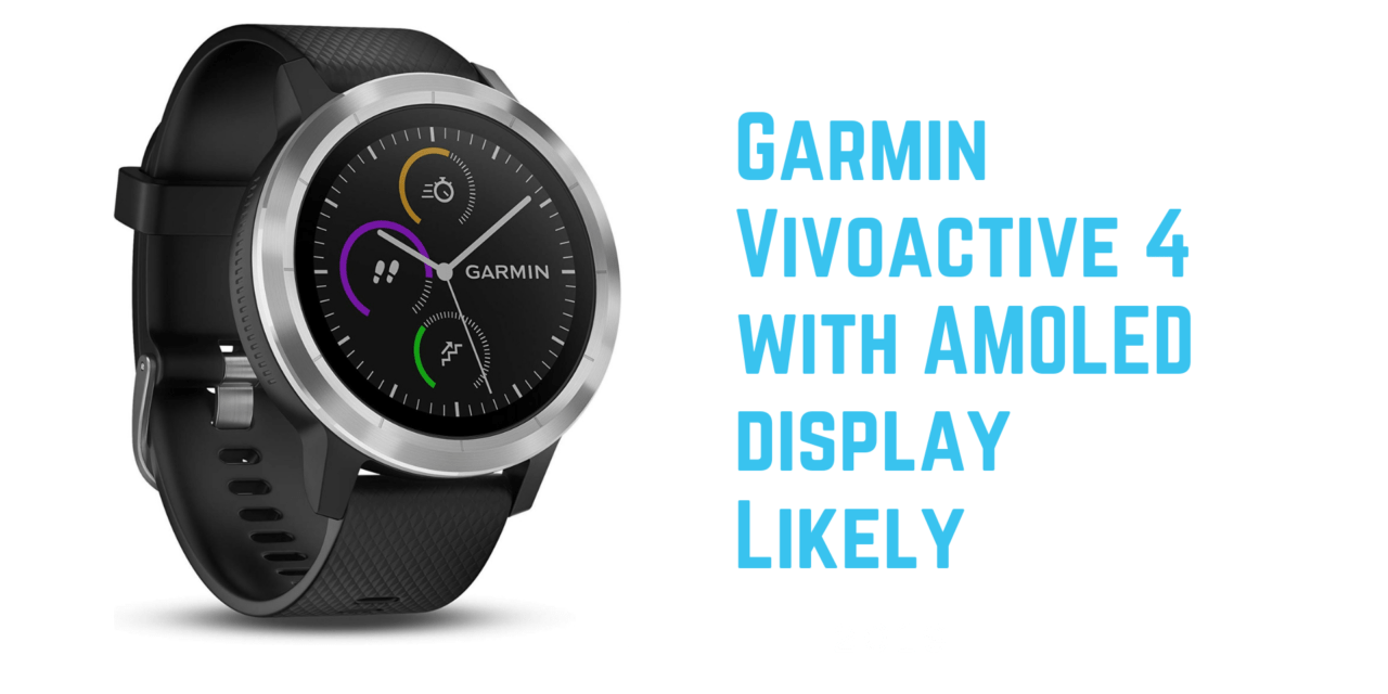 Garmin Vivoactive 4 to come with AMOLED display release at IFA in September 2019