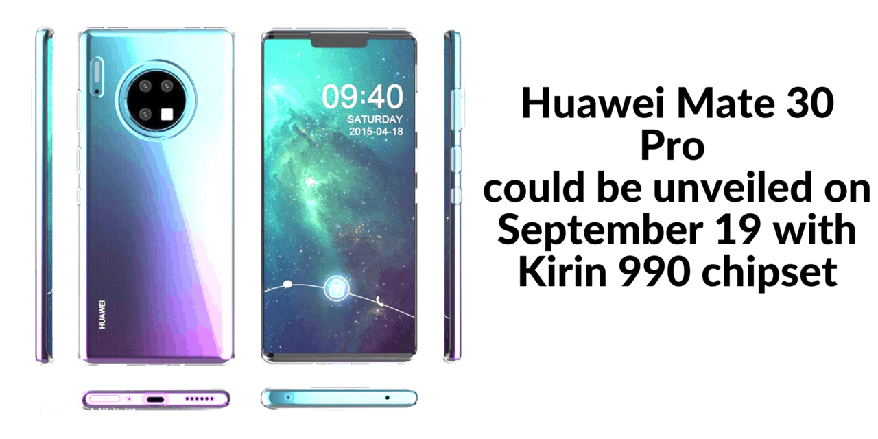 Huawei Mate 30 Pro release date could be September and feature Kirin 990 chipset