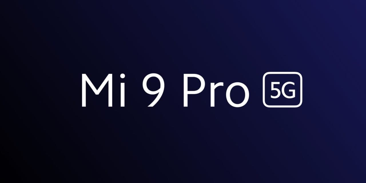 Xiaomi Mi 9 Pro Announced with 5G, Snapdragon 855 Plus and 40W Supercharge & 30W fan-cooled wireless charging