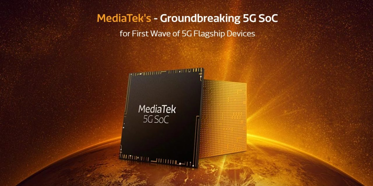 MediaTek 5G vs Kirin 990 5G vs MediaTek Helio G90 – The new MediaTek 5G shows up on GeekBench how does it compare?