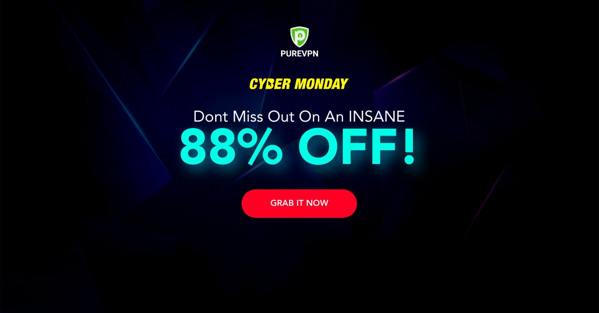 Get the Best Cyber Monday VPN Deal – PureVPN 5-Year Plan For as Low as $79 / £61