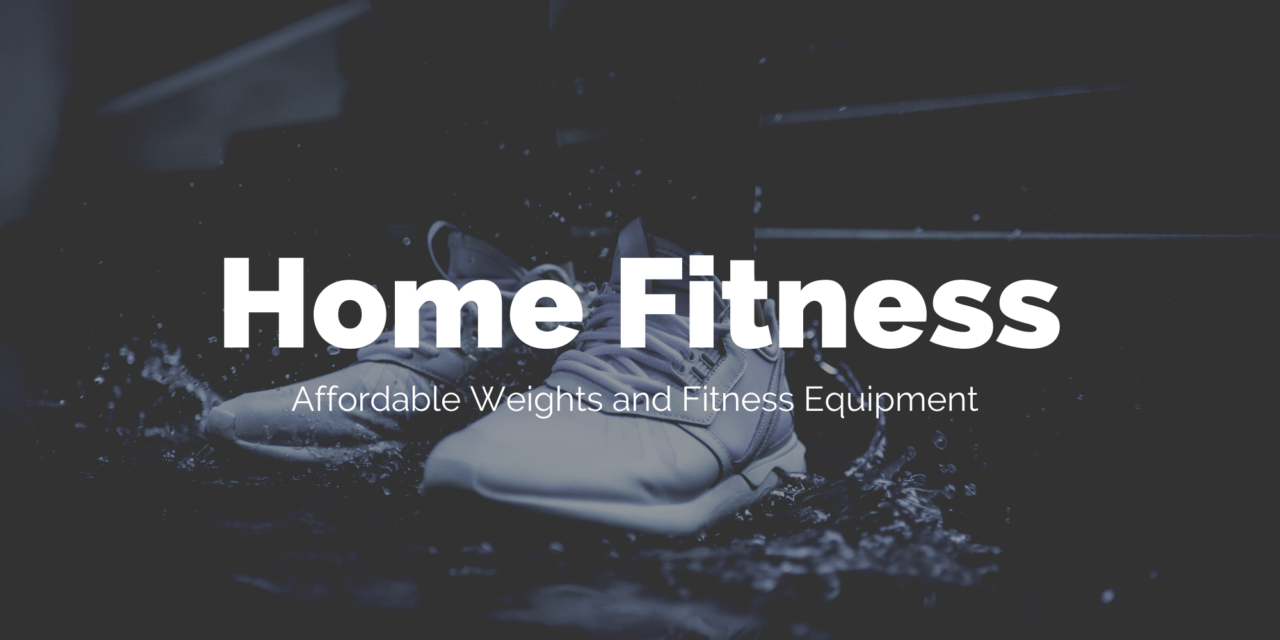 Affordable Fitness Equipment on Amazon for Working Out at Home & Which Items Have Increased in Price