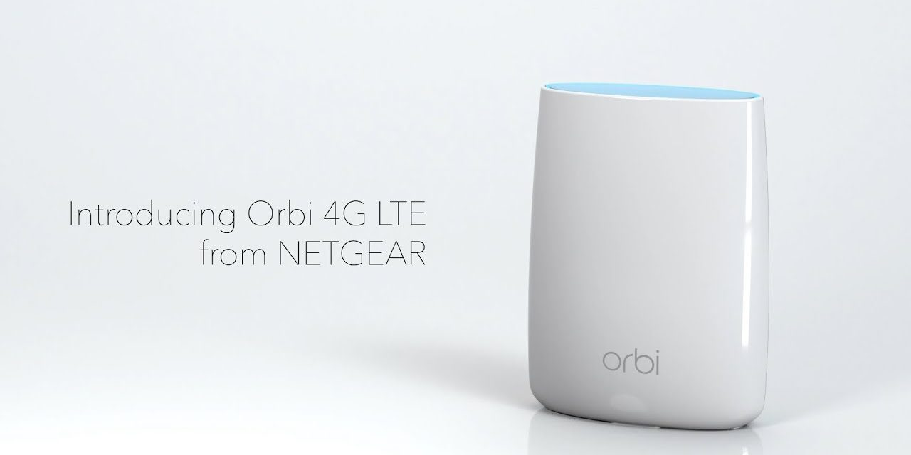 Netgear Orbi 4G LTE Advanced WiFi Router (LBR20) Launched – First tri-band mesh WiFi with 4G LTE connectivity