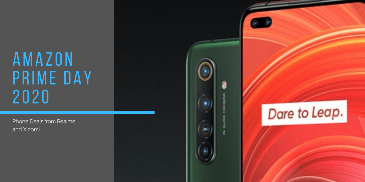 Prime Day 2020 Phone Deals – Bargains from Realme & Xiaomi