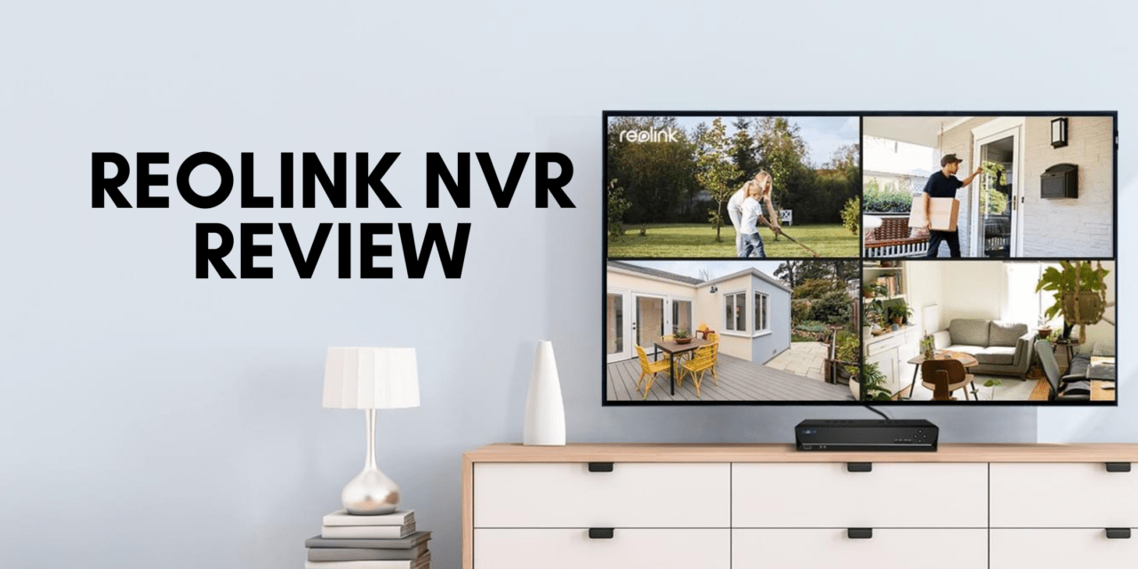 Reolink RLN8-410 NVR Review – An affordable 8-channel network video recorder with ONVIF support