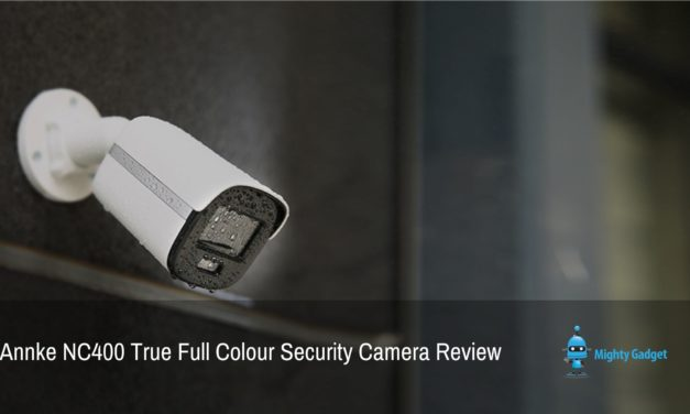Annke NC400 IP Security Camera Review  – A cheap 4MP True Full Colour Night Vision PoE Bullet IP Security Camera