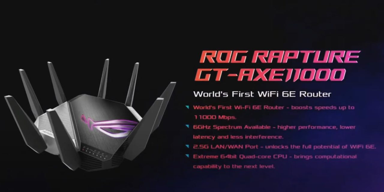 Asus ROG Rapture GT-AXE11000 Wi-Fi 6E Router with 6GHz gets listed on Amazon. How does it compare vs GT-AX11000 & Xiaomi Mi Router AX6000?