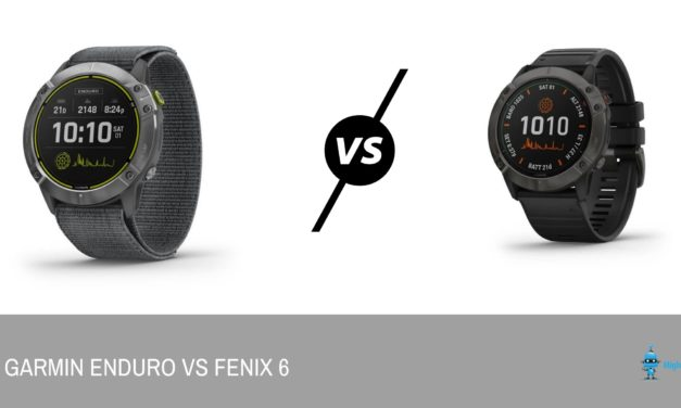 Garmin Enduro vs Fenix 6 – A £700 base model Fenix 6 but with an incredible battery life of 65 days for the smartwatch & 80 hours GPS